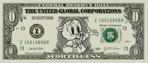 worthless_dollar_federal_reserve_corporations_fiat_hoax