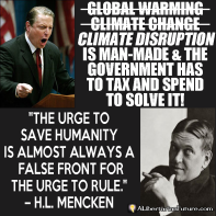 al-gore-hl-mencken-save-humanity-false-front-urge-to-rule-libertarian-quote-copy