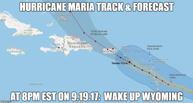 Hurricane Maria Targets Puerto Rico After Destroying Dominica: Wake Up Wyoming: 9.19.17